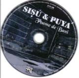 CD - Sișu & Puya – Foame De Bani, fără coperți
