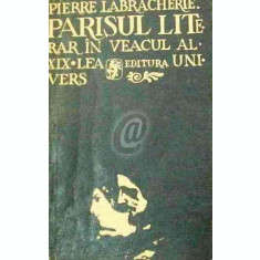 Parisul literar in veacul al XIX - lea