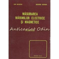 Masurarea Marimilor Electrice Si Magnetice - Ioan Brasovan, Gheorghe Gherman