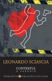 Contextul. O parodie/Sciascia Leonardo
