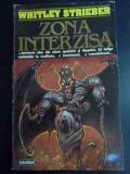 Zona Interzisa - Whitley Strieber ,545072