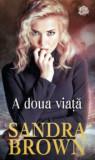 A doua viata/Sandra Brown