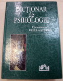 DICTIONAR DE PSIHOLOGIE-URSULA SCHIOPU 1997