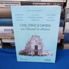 OANA PURICE - CASE,STRAZI SI OAMENI DIN PLOIESTIUL DE ALTADATA ,2017 , AUTOGRAFE