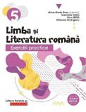 Exercitii practice de limba romana. Clasa a V-a | Geanina Cotoi, Mihaela Timingeriu, Mina-Maria Rusu, Irina Haila, Litera