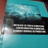 INSTALATIA DE FRIG SI CLIMATIZARE PENTRU INDUSTRIA ALIMENTARA