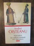 Narcotice in cultura romana. Istorie, religie si literatura - Andrei Oisteanu