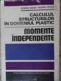 Calculul Structurilor In Domeniul Plastic Momente Independent - S. Balan V. Petcu ,539232