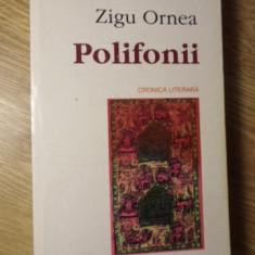 POLIFONII. CRONICA LITERARA - ZIGU ORNEA