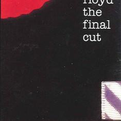 Caseta Pink Floyd – The Final Cut, originala, sigilata, holograma