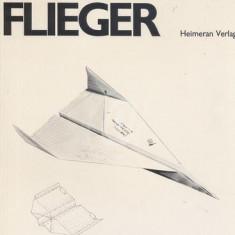 Papier Flieger. Modelle zum Selberfalten (Hartie aviator. Modele pentru auto-pliere)