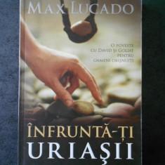 MAX LUCADO - INFRUNTA-TI URIASII
