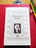 Mircea Oprita - DISCURSUL UTOPIC. Momente si repere (Ed.Cartea Romaneasca, 2000), Nemira