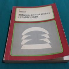 RESTAURAREA PROTEICĂ IMEDIATĂ A ARCADELOR DENTARE/ ION RÎNDAȘU/ 1972