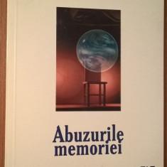 Tzvetan Todorov - Abuzurile memoriei (Editura Amarcord, 1999)