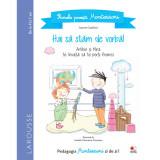 Carte Editura Litera, Primele povesti Montessori. Hai sa stam de vorba! Aurore Gauthier