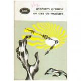 Un caz de mutilare - roman, Graham Greene