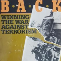 Fighting Back. Winning the War against Terrorism