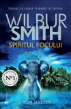 Spiritul focului   Wilbur Smith