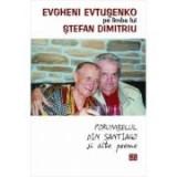 Porumbelul din Santiago si alte poeme - Evgheni Evtusenko