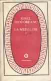 La Medeleni I - Ionel Teodoreanu