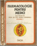 Cumpara ieftin Farmacologie Pentru Medici - B. Cuparencu, I. Ticsa, I. Safta, Tereza Barzu