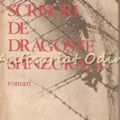 Scrisori De Dragoste Spinzurate - Oliver Lustig - Nuvele
