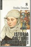 Cumpara ieftin Istoria Culturii Si Civilizatiei VIII - Ovidiu Drimba