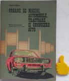 Organe de masini, automobile, tractoare si conducere auto Traian Bobeica