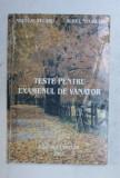 TESTE PENTRU EXAMENUL DE VANATOR de NECULAI SELARU si AUREL NEGRUTIU , 2003 *PREZINTA SCOTCH PE COTOR , PREZINTA INSEMNARI PE TEXT