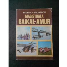 FLOREA CEAUSESCU - MAGISTRALA BAIKAL AMUR