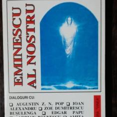 EMINESCU AL NOSTRU - NICOLAE TONE