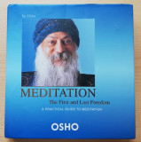 MEDITATION- THE FIRST AND LAST FREEDOM (A PRACTICAL GUIDE TO MEDITATION) by OSHO