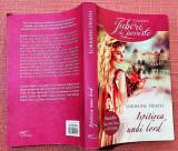 Ispitirea unui lord. Editura Litera, 2014 - Lorraine Heath
