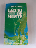 Paul Decei - Lacuri de munte - drumetie si pescuit