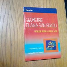 GEOMETRIE PLANA SI IN SPATIU  Clasele V-VIII - Gheorghe Cristescu - 2004, 175p., Alta editura