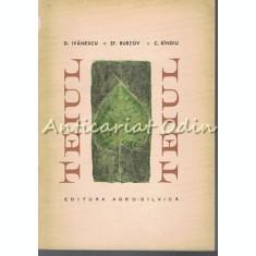 Teiul - D. Ivanescu, St. Rubtov, C. Bindiu - Tiraj: 900 Exemplare