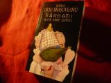 Rodica Ojog-Brasoveanu - Barbatii sunt niste porci - Ed. 2009 Nemira ,320pag