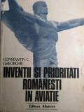 INVENȚII ȘI PRIORITĂȚI ROMÂNEȘTI ÎN AVIAȚIE - CONSTANTIN C. GHEORGHIU