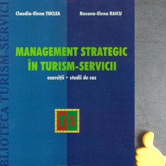 Management strategic in turism-servicii Claudia-Elena Tuclea