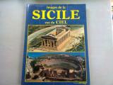 IMAGES DE LA SICILE VUE DU CIEL - LORETTA SANTINI (IMAGINI ALE SICILIEI, VAZUTE DE SUS)