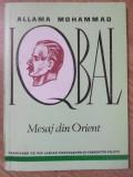 MESAJ DIN ORIENT. VERSURI-ALLAMA MOHAMMAD IQBAL