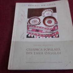 TANCRED BANATEANU - CERAMICA POPULARA DIN TARA OASULUI