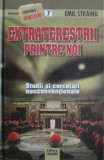 Extraterestrii printre noi - Emil Strainu
