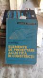 ELEMENTE DE PROIECTARE ACUSTICA IN CONSTRUCTII - N. WEGENER