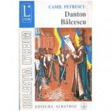 Danton Balcescu - teatru vol.III