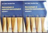 MERCEOLOGIE SI EXPERTIZA MERCEOLOGICA de D.S. STEF.CECLILIA POP , VOL I si II , 2009