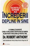 Secretele supreme ale increderii depline in sine, Robert Anthony