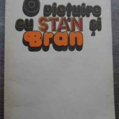 O Vietuire Cu Stan Si Bran - Radu Cosasu ,524722