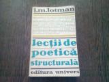 LECTII DE POETICA STRUCTURALA - I.M. LOTMAN